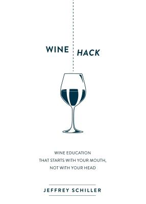 Wine Hack: Wine Education That Starts with Your Mouth Not with Your Head画像