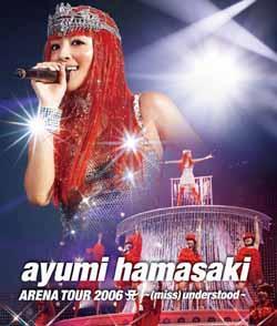 ayumi hamasaki ARENA TOUR 2006 A 〜(miss)understood〜【Blu-ray】画像