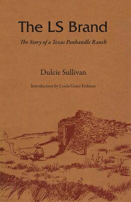 洋書, COMPUTERS & SCIENCE The LS Brand: The Story of a Texas Panhandle Ranch LS BRAND M. K. Brown Range Life Dulcie Sullivan