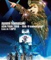 ayumi hamasaki ASIA TOUR 2008 〜10th Anniversary〜 Live in TAIPEI【Blu-ray】
