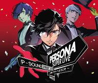 PERSONA SUPER LIVE P-SOUND STREET 2019 〜Q番シアターへようこそ〜