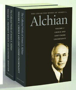 The Collected Works of Armen A. Alchian PREPAK-COLL WORKS OF ARMEN-2CY [ Armen A. Alchian ]