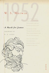 A Mask for Janus MASK FOR JANUS (Yale Younger Poets) [ W. S. Merwin ]