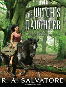 The Witch's Daughter WITCHS DAUGHTER 8D (Chronicles of Ynis Aielle) [ R. A. Salvatore ]
