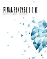 FINAL FANTASY I II III Original Soundtrack Revival Disc(映像付サントラ/Blu-ray Dis...