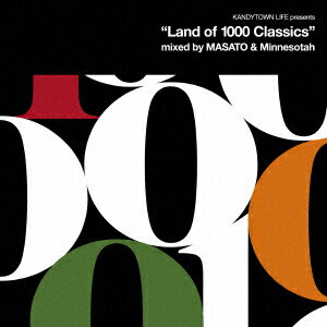 "KANDYTOWN LIFE presents ""Land of 1000 Classics"