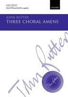 【輸入楽譜】ラター, John: 3 Choral Amens(無伴奏混声八部合唱と混声五部合唱)