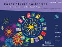 Faber Studio CollectionPrimer Level: Selections from PreTime Piano FABER STUDIO COLL PRIMER LEVEL [ Nancy Faber ]