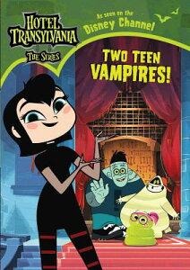 Two Teen Vampires! 2 TEEN VAMPIRES (Hotel Transylvania: The) [ Natalie Shaw ]
