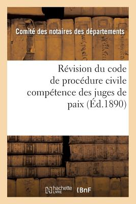 Revision Du Code de Procedure Civile: Competence Des Juges de Paix 2e Edition: 2e Edition画像