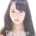 This is me. [ Draft King ]