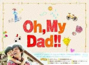 Oh, My Dad!! Blu-ray BOX 【Blu-ray】 [ 織田裕二 ]