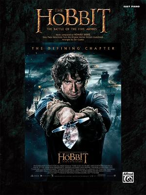 The Hobbit -- The Battle of the Five Armies: Easy Piano Selections from the Original Motion Picture画像
