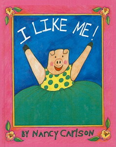 I LIKE ME!(PREBOUND) [ NANCY CARLSON ]
