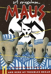 Maus a Survivors Tale: And Here My Troubles Begin MAUS A SURVIVORS TALE TURTLEBA (Maus) [ Art Spiegelman ]