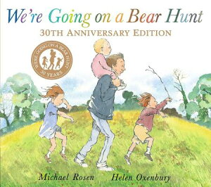 We're Going on a Bear Hunt WERE GOING ON A B-30TH ANNIV/E [ Michael Rosen ]