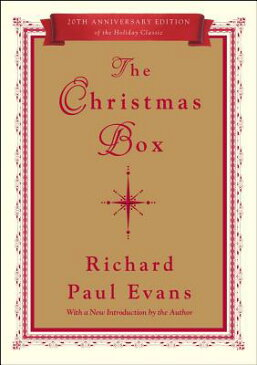 The Christmas Box: 20th Anniversary Edition CHRISTMAS BOX SPECIAL/E 20/E (Christmas Box Trilogy) [ Richard Paul Evans ]