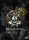 BREAKERZ 10th Anniversary Live...