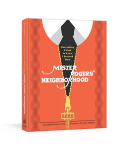 Everything I Need to Know I Learned from Mister Rogers' Neighborhood: Wonderful Wisdom from Everyone EVERYTHING I NEED TO KNOW I LE [ Melissa Wagner ]