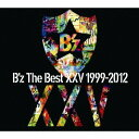 B'z The Best XXV 1999-2012(初回限定盤 2CD+DVD) [ B'z ]