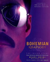 BOHEMIAN RHAPSODY THE INSIDE STORY THE OFFICIAL BOOK OF THE FILM