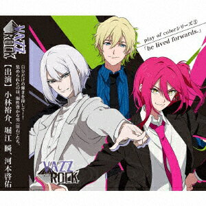 CD, アニメ VAZZROCKplay of color2be lived forwards. (CD)