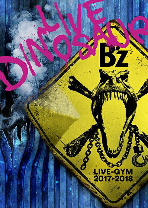 邦楽, ロック・ポップス Bz LIVE-GYM 2017-2018 LIVE DINOSAUR Bz