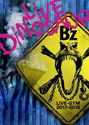 """B'z LIVE-GYM 2017-2018 """"LIVE DINOSAUR"""""""