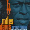 マイルス・デイビス:バース・オブ・ザ・クール ~ミュージック・フロム・アンド・イ