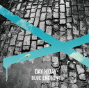 DAY×DAY (初回限定盤 CD+DVD) [ BLUE ENCOUNT ]