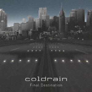 ロック・ポップス, その他 Final Destination coldrain