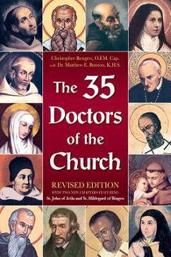 The 35 Doctors of the Church 35 DRS OF THE CHURCH REV/E [ Matthew Bunson ]
