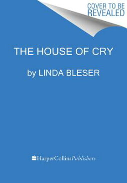 House of Cry HOUSE OF CRY [ Linda Bleser ]