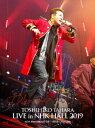 TOSHIHIKO TAHARA LIVE in NHK HALL 2019【Blu-ray】 [ 田原俊彦 ]