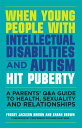 When Young People with Intellectual Disabilities and Autism Hit Puberty: A Parents' Q&A Guide to Hea WHEN YOUNG PEOPLE W/INTELLECTU [ Freddy Jackson Brown ]