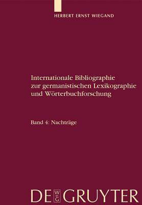 Internationale Bibliographie Zur Germanistischen Lexikographie Und Worterbuchforschung GER-I...