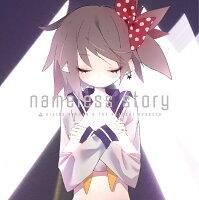 nameless story (アーティスト盤 CD+DVD)