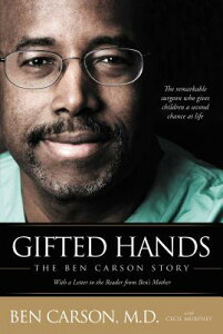 Gifted Hands: The Ben Carson Story GIFTED HANDS [ Ben Carson ]