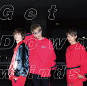 Get Down [ w-inds. ]