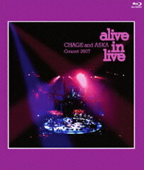 CHAGE and ASKA Concert 2007 alive in live【Blu-ray】