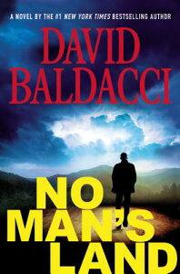 No Man's Land NO MANS LAND (John Puller) [ David Baldacci ]