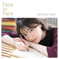 Face to Face (初回限定盤 CD+DVD)