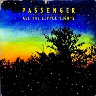 【輸入盤】All The Little Lights [ Passenger (Mike Rosenberg) ]