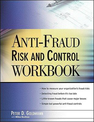 Anti-Fraud Risk and Control Workbook ANTI FRAUD RISK & CONTROL WORK [ Peter Goldmann ]