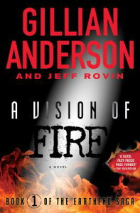 A Vision of Fire: Book 1 of the Earthend Saga VISION OF FIRE 451/E (Earthend Saga) [ Gillian Anderson ]