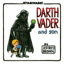 DARTH VADER AND SON(H) [ JEFFREY BR...