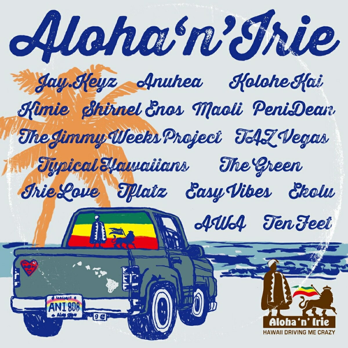 Aloha`n'Irie 〜Hawaii Driving Me Crazy〜画像