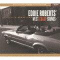 EDDIE ROBERTS' WEST COAST SOUNDS