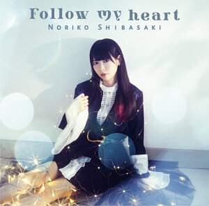 Follow my heart (初回限定盤 CD+DVD)