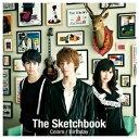 【送料無料】Colors/Birthday(CD+DVD) [ The Sketchbook ]